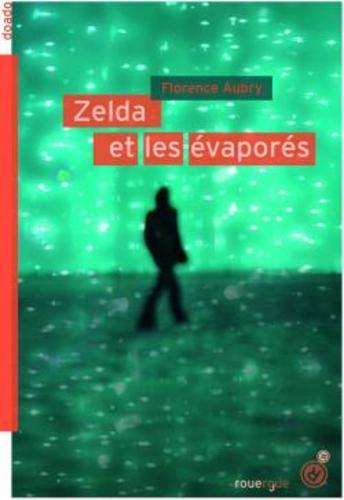 """Afficher """"Zelda et les évaporés"""""""